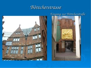 Böttcherstrasse Eingang zur Böttcherstraße