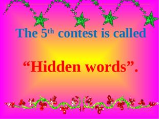 """The 5th contest is called """"Hidden words""""."""