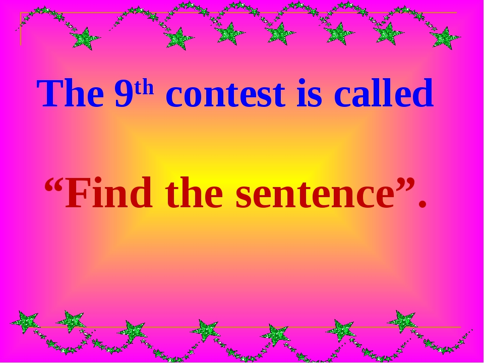 "The 9th contest is called ""Find the sentence""."