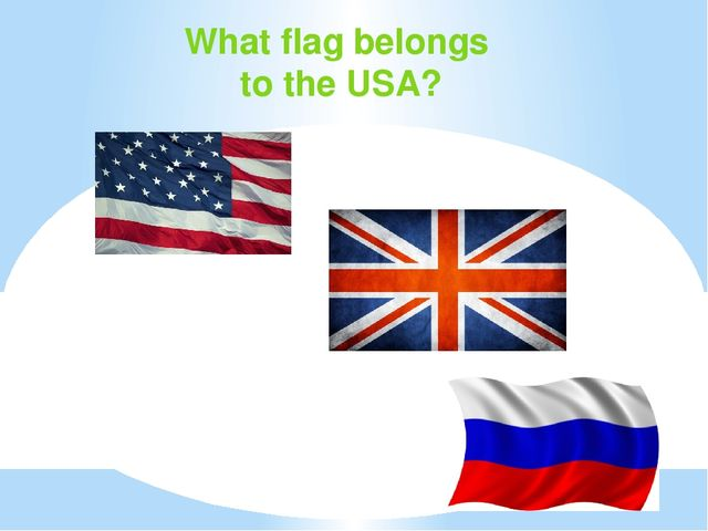 What flag belongs to the USA?
