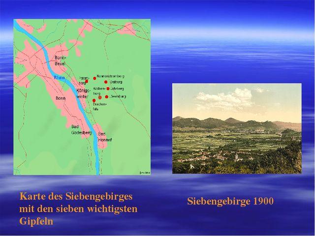 Karte des Siebengebirges mit den sieben wichtigsten Gipfeln Siebengebirge 1900