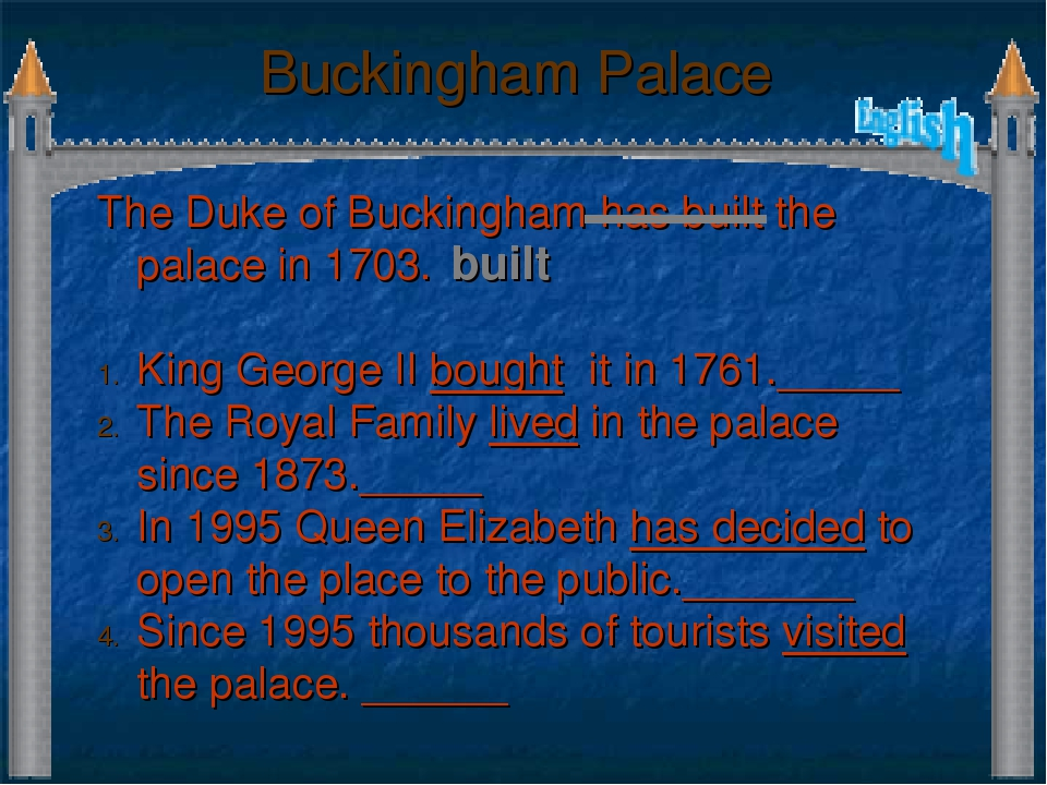 Buckingham Palace The Duke of Buckingham has built the palace in 1703. King G...