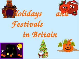 Holidays and Festivals in Britain