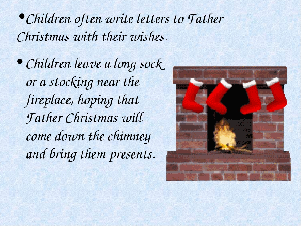 Children leave a long sock or a stocking near the fireplace, hoping that Fath...