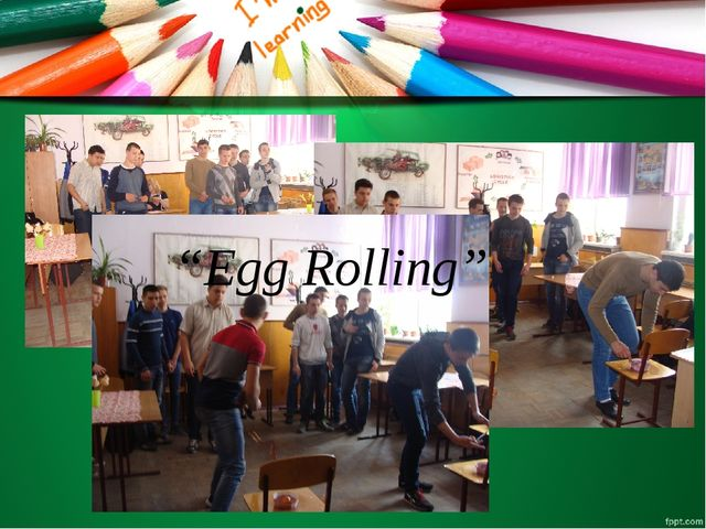 """Egg Rolling"""