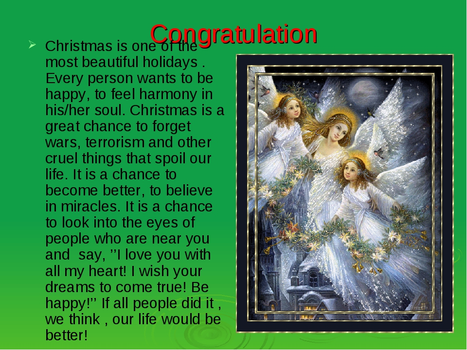 Congratulation Christmas is one of the most beautiful holidays . Every person...