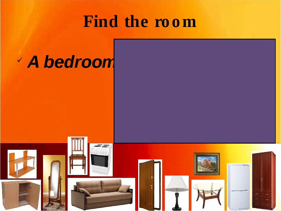 Find the room A bedroom