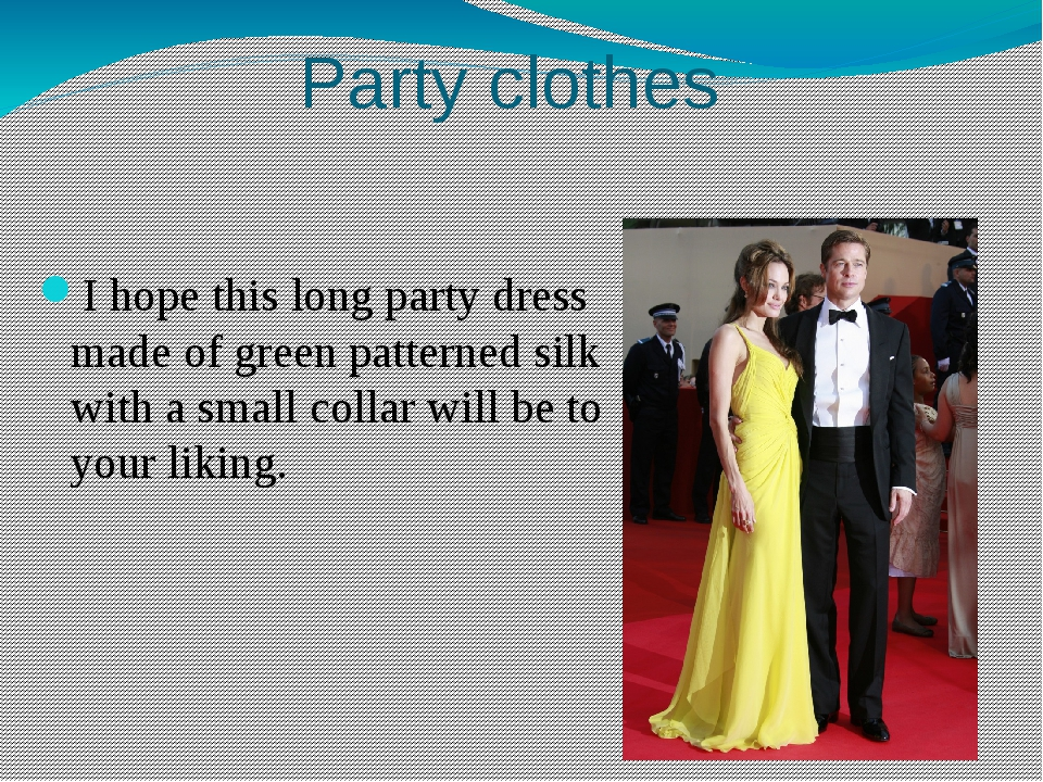 Party clothes I hope this long party dress made of green patterned silk with...