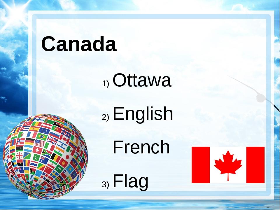 Canada Ottawa English French Flag