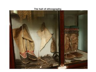 The hall of ethnography.