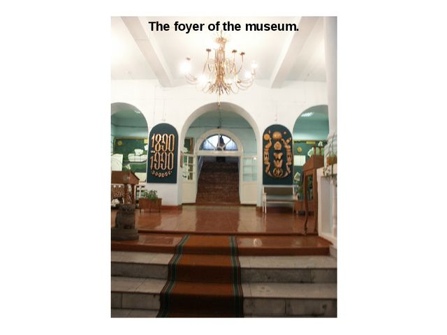 The foyer of the museum.