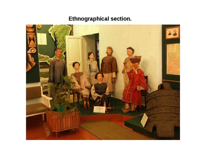 Ethnographical section.