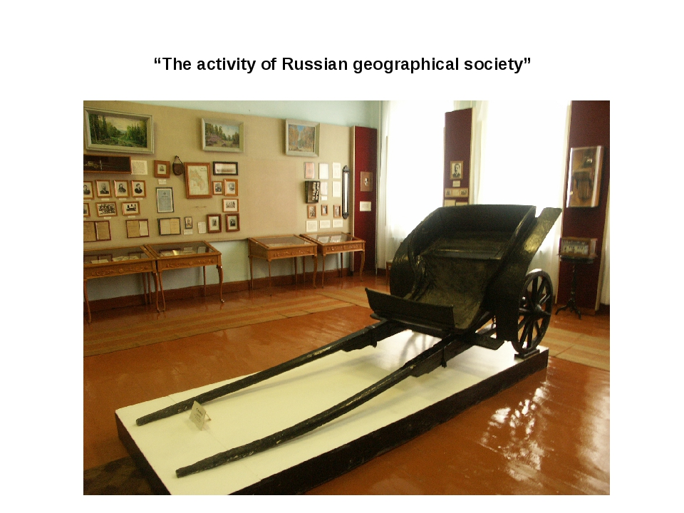 """The activity of Russian geographical society"""