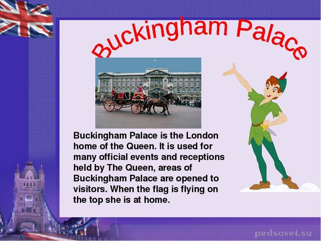 Buckingham Palace is the London home of the Queen. It is used for many offici...