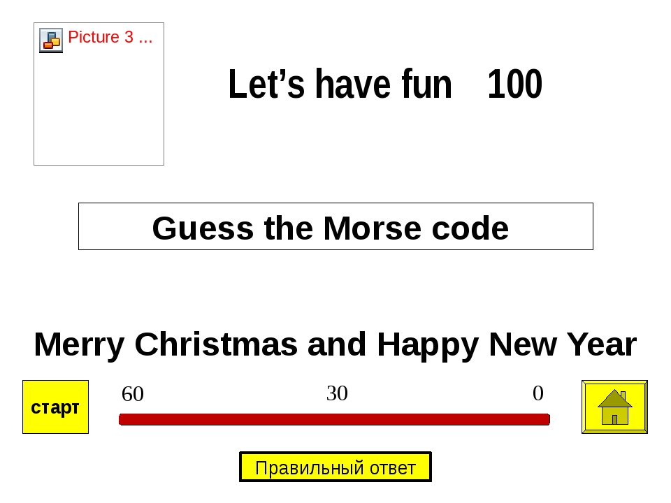 Merry Christmas and Happy New Year Guess the Morse code Let's have fun 100 0...