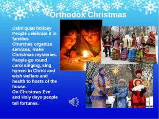 Orthodox Christmas Calm quiet holiday People celebrate it in families Churche