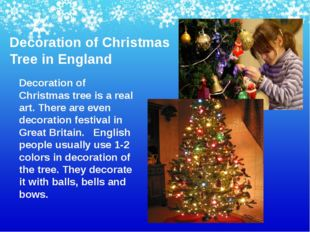 Decoration of Christmas Tree in England Decoration of Christmas tree is a rea