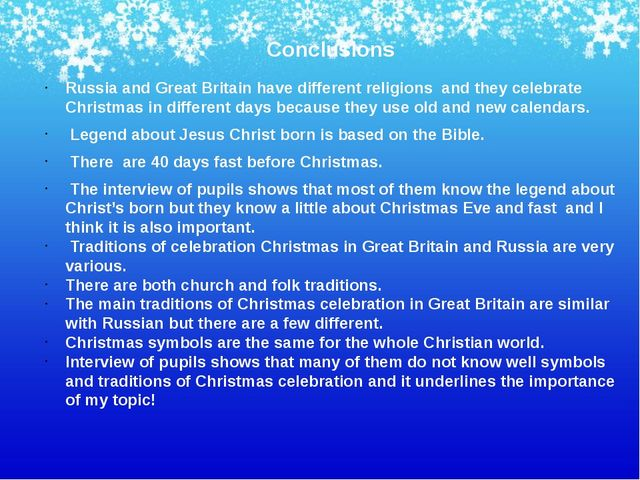 Conclusions Russia and Great Britain have different religions and they celebr...