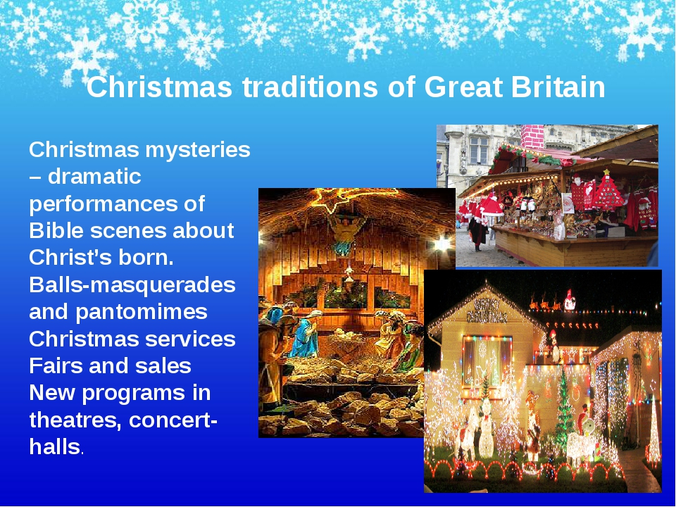 Christmas traditions of Great Britain Christmas mysteries – dramatic performa...
