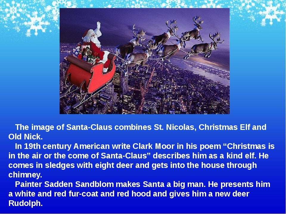 The image of Santa-Claus combines St. Nicolas, Christmas Elf and Old Nick. I...