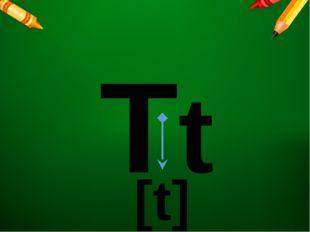 Tt [t]