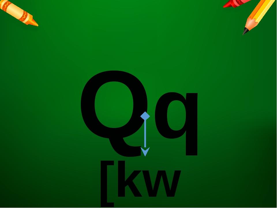 Qq [kw]