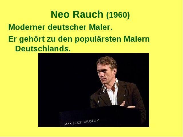 Neo Rauch (1960) Moderner deutscher Maler. Er gehört zu den populärsten Maler...