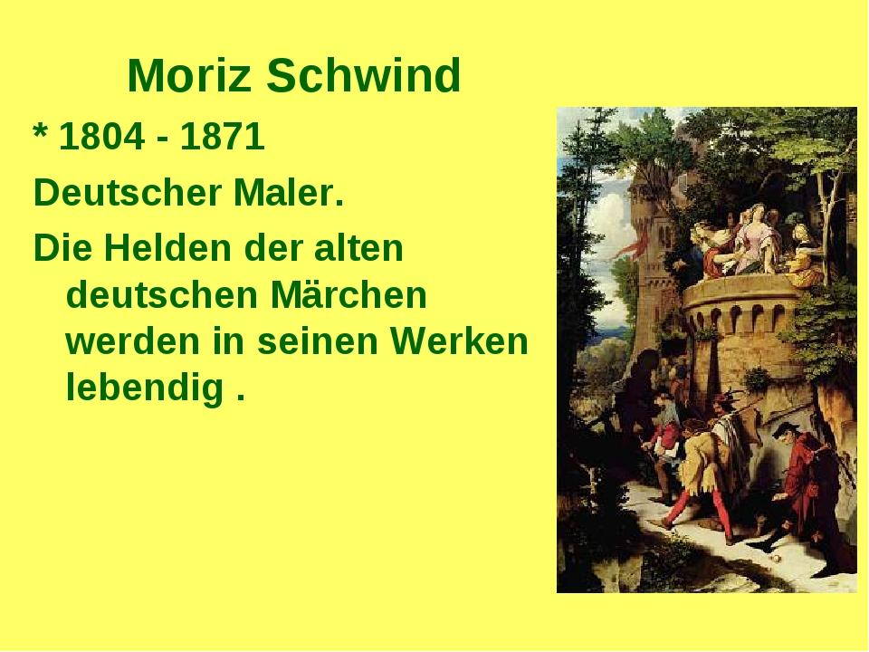 Moriz Schwind * 1804 - 1871 Deutscher Maler. Die Helden der alten deutschen M...