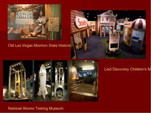 Old Las Vegas Mormon State Historic Park Lied Discovery Children's Museum Nat