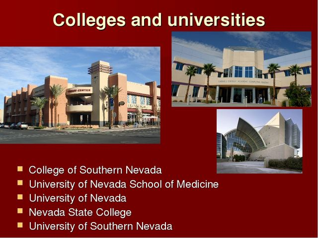 Colleges and universities College of Southern Nevada University of Nevada Sch...