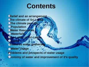 Contents Relief and an arrangement The climate of Sri Lanka Population Water
