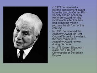 In 1972 he received a lifetime achievement award from the Lincoln Center Film