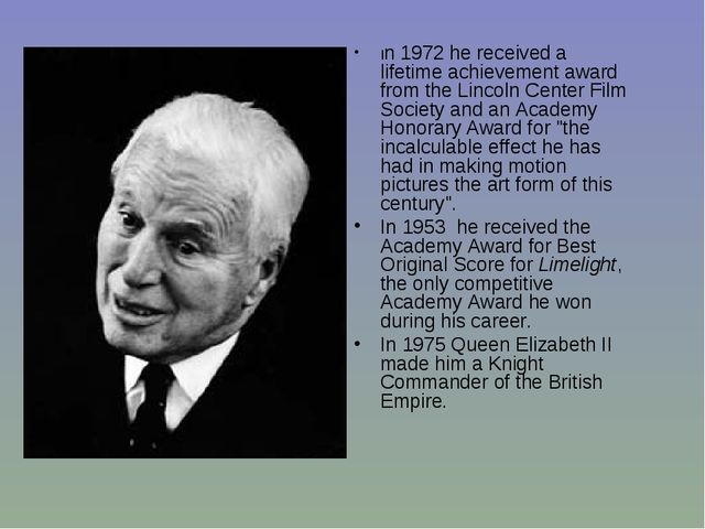 In 1972 he received a lifetime achievement award from the Lincoln Center Film...