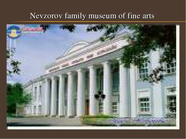Nevzorov family museum of fine arts