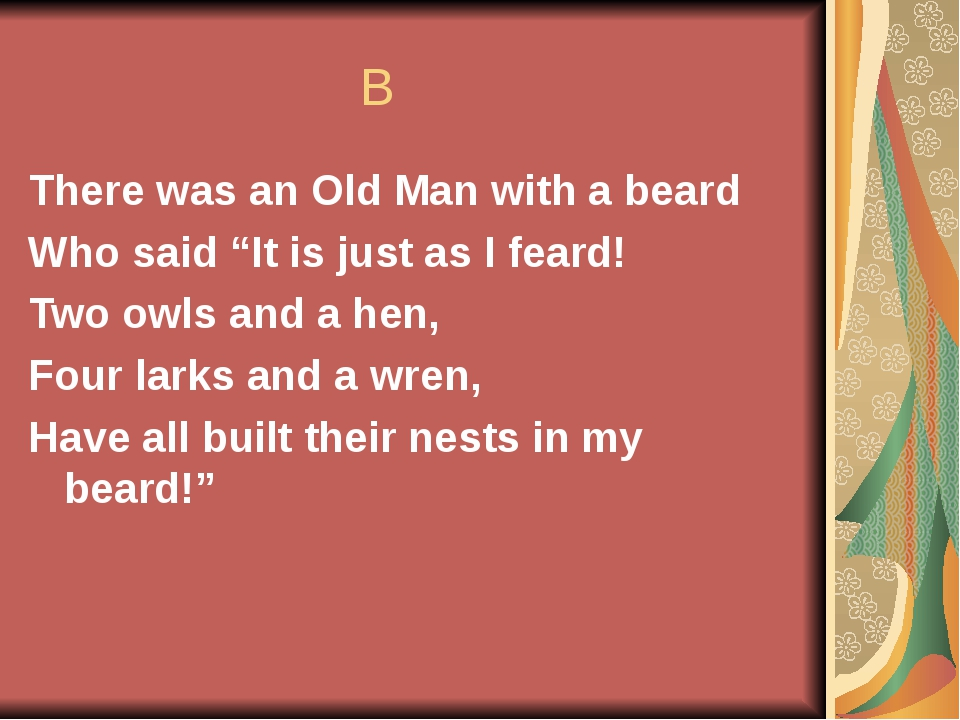"""B There was an Old Man with a beard Who said """"It is just as I feard! Two owl..."""
