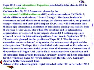 Expo 2017 is an International Exposition scheduled to take place in 2017 in A