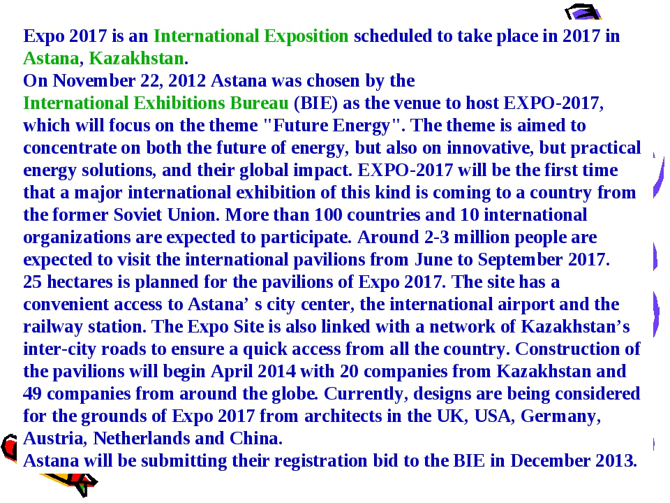 Expo 2017 is an International Exposition scheduled to take place in 2017 in A...