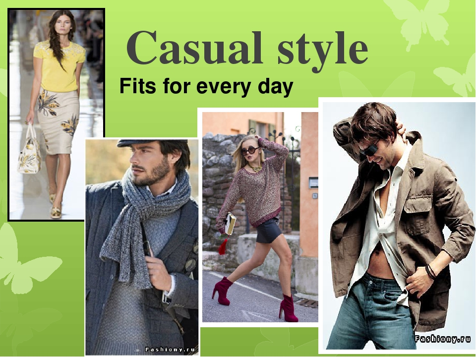 Casual style Fits for every day