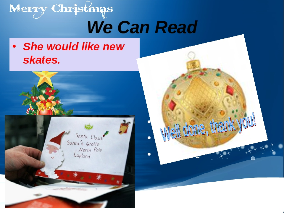 We Can Read She would like new skates. Santa Claus, Christmas tree, skates, d...