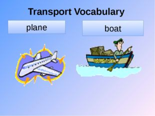 Transport Vocabulary plane boat