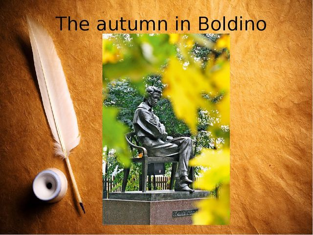 The autumn in Boldino
