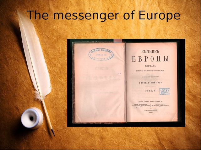 The messenger of Europe