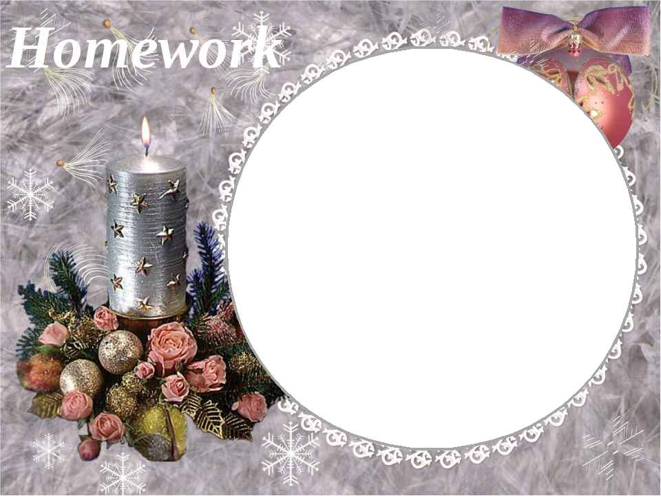 Book Ex. 5, p. 51 Workbook Ex. 1, 2 p. 32 Homework