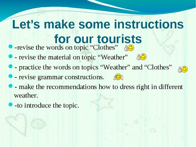 "Let's make some instructions for our tourists -revise the words on topic ""Clo..."