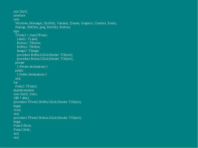 unit Unit2; interface uses Windows, Messages, SysUtils, Variants, Classes, Gr...