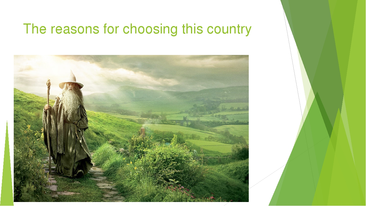 The reasons for choosing this country