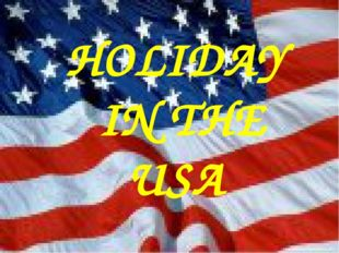 HOLIDAY IN THE USA