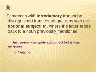 Sentences with introductory It must be distinguished from certain patterns w