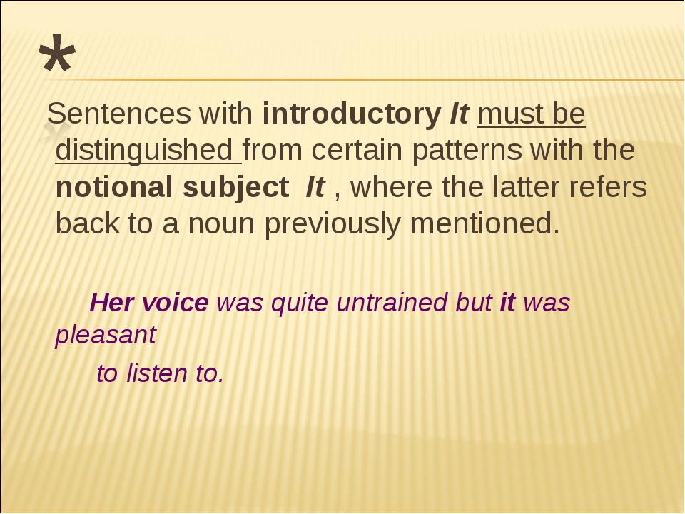 Sentences with introductory It must be distinguished from certain patterns w...