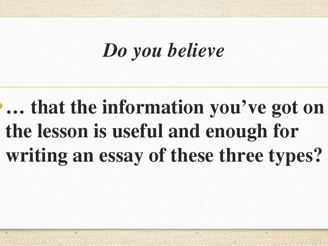 Do you believe … that the information you've got on the lesson is useful and...